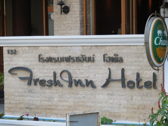 Fresh Inn Hotel : Front Sign
