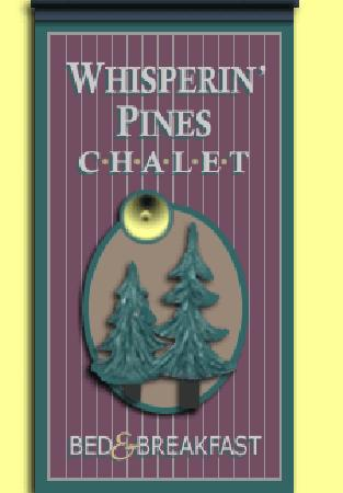 Whisperin' Pines Chalet: Whisperin' Pines sign