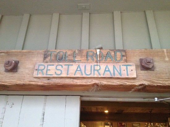 the Toll Road Restaurant.