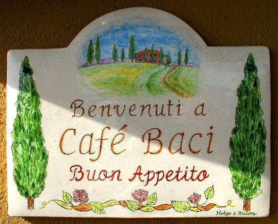 Cafe Baci : sign on front door