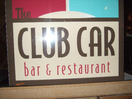 The Club Car Bar & Restaurant : Club Car Sign