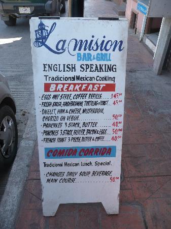 La Mision Bar and Grill: sandwich board