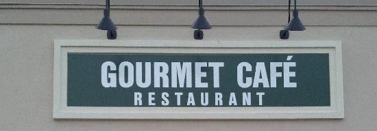 Gourmet Cafe Restaurant: Our new sign to help you find us!