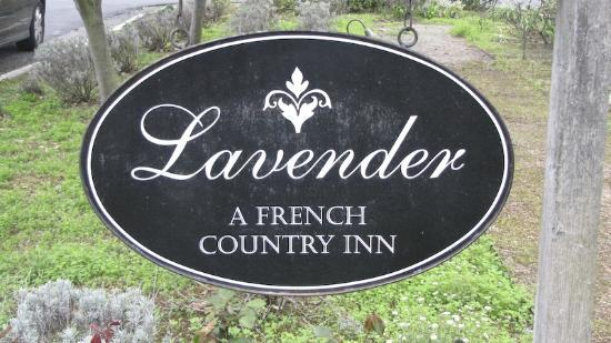 Lavender - A Four Sisters Inn: Welcome Sign