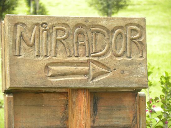 """Suites Arco Iris : The sign to """"El MIrador"""""""