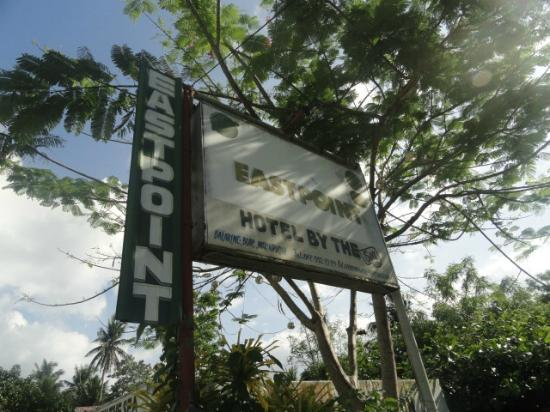 Eastpoint Hotel by the Sea: Signboard from National Road