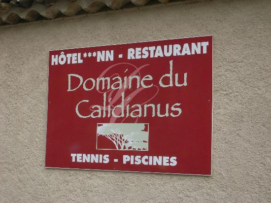 Domaine du Calidianus: Schild