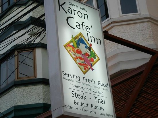 Karon Cafe Steakhouse & Thai Cuisine: The sign out front.