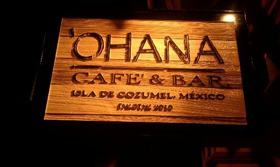 Ohana Cafe: OHANA - Means Family