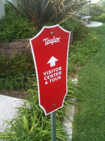 Taylor Guitars: Sign at the entrance to the tour