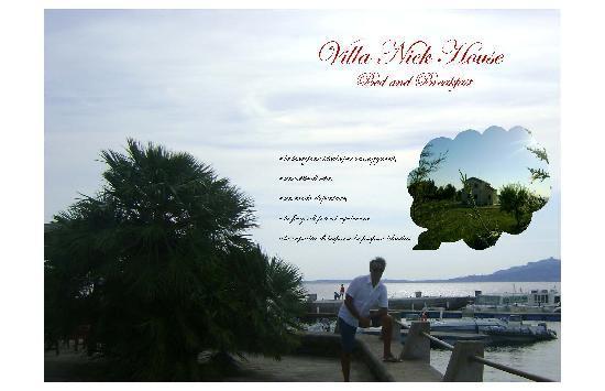 Villa Nick House: Il pensiero di Nick