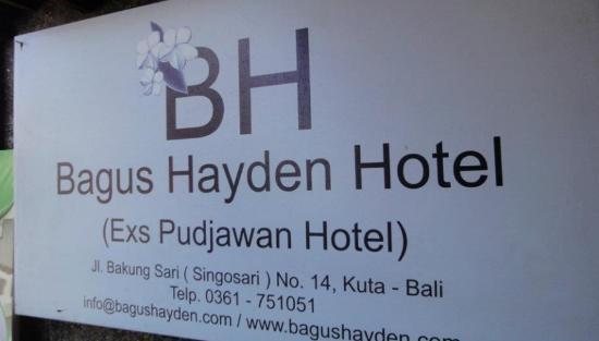 Bagus Hayden Hotel: The hotel name