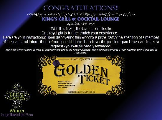 The Kings Grill and Cocktail Lounge: Golden Ticket