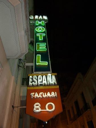 Gran Hotel Espana: Hotel sign