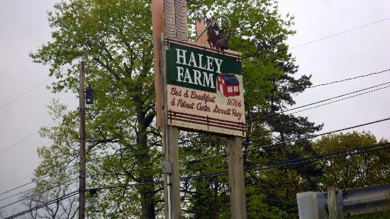 Haley Farm Bed and Breakfast and Retreat Center: Haley Farm sign