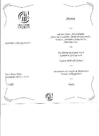 """Grand Hotel Continental: un esempio di menù """"di Gala""""...."""