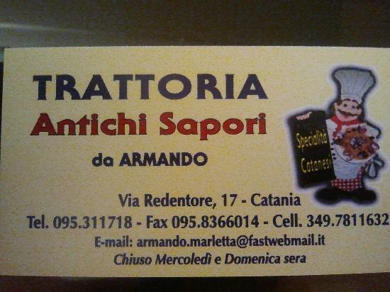Trattoria Antichi Sapori Da Armando : il biglietto da visita del locale