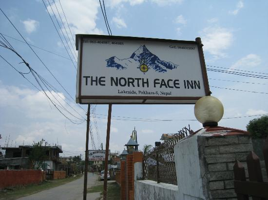 The North Face Inn: sign board