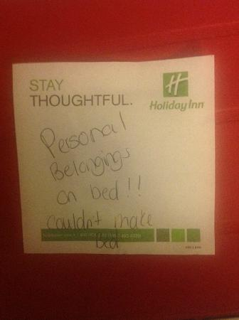 Holiday Inn Forest Park: I left a jacket on my bed and came back to this note on my unmade bed