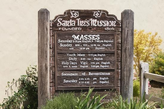 Old Mission Santa Ines: Mass times in case you want to attend.