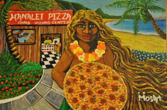 Hanalei Pizza: Painting by local artist.