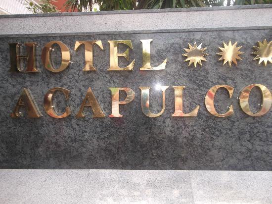Hotel Acapulco Lloret de Mar : the hotel sign
