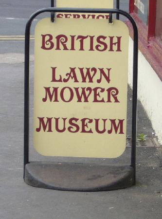 British Lawnmower Museum: Ordinary sign outside this extraordinary museum