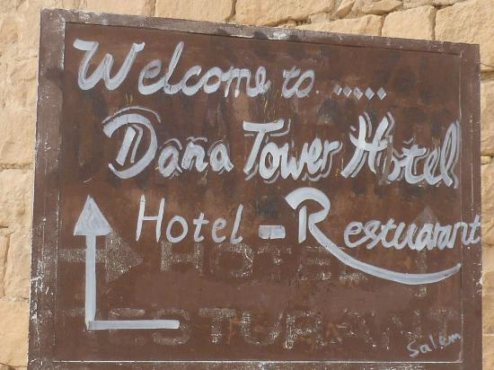 Tower Hotel: Signage, Dana Village