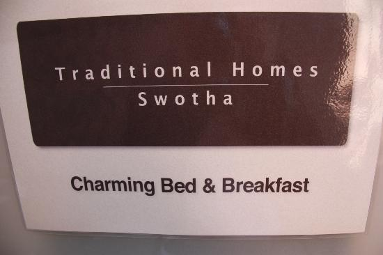 Traditional Homes - SWOTHA: The sign at the front door.  It's easy to miss the hotel so I took this on my camera.