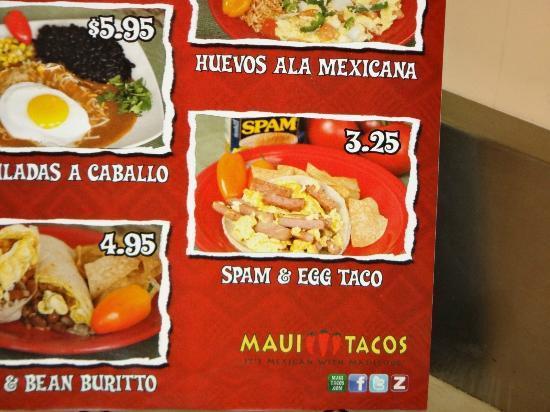 Maui Tacos: Mmm, spam...