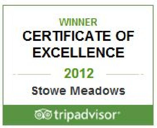 Stowe Meadows: Winner TripAdvisor Certificate of Excellence 2012