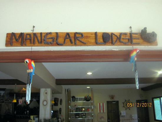 Manglar Lodge: Entrance
