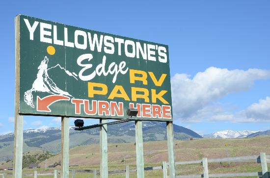 Yellowstone's Edge RV Park : SIgn on the Road