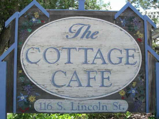 The Cottage Cafe: Front Sign