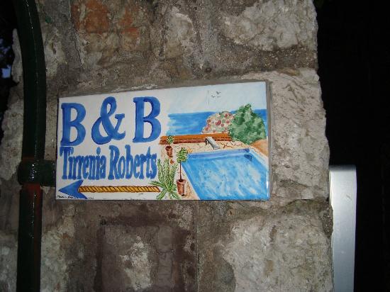 Tirrenia Roberts B&B: Tirrenia Roberts sign