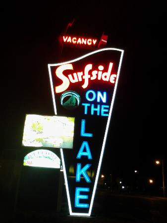 Surfside On The Lake Hotel & Suites: Restored neon sign, nothing else like it in the village!