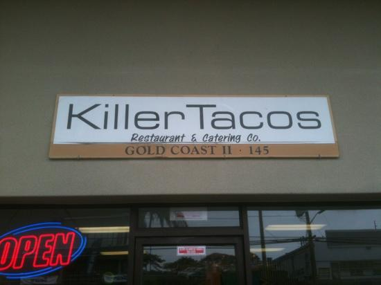 Killer Tacos Incorporated: killer is right
