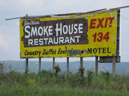 Jim Oliver's Smoke House Restaurant and Old General Store: One of the great Billboards