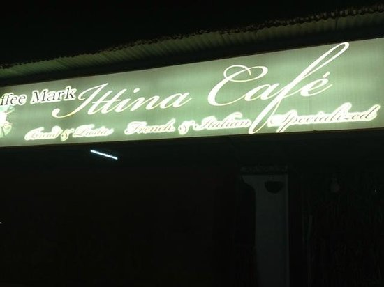 Ittina Cafe : Front sign in English