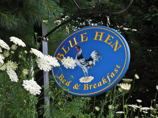 Blue Hen Bed & Breakfast: Welcome sign