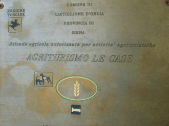 Agriturismo Le Case: Quality Warranty
