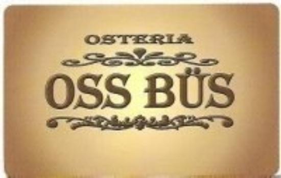 Osteria Oss Bus: oss bus