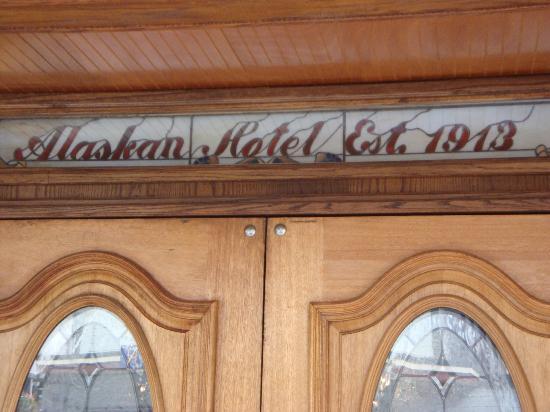 The Alaskan Hotel & Bar: Historical credentials