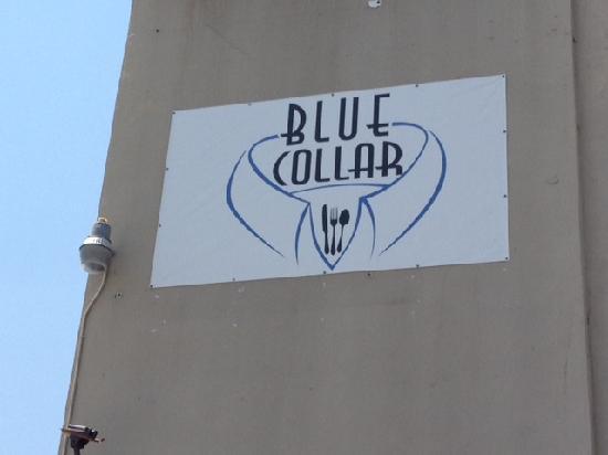 Blue Collar sign