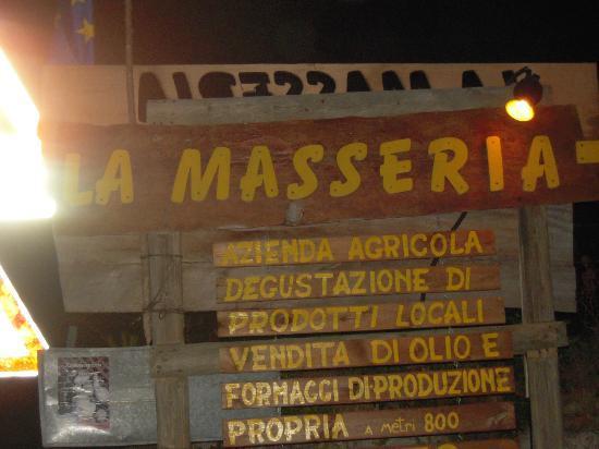 La Masseria: L'insegna sulla litoranea