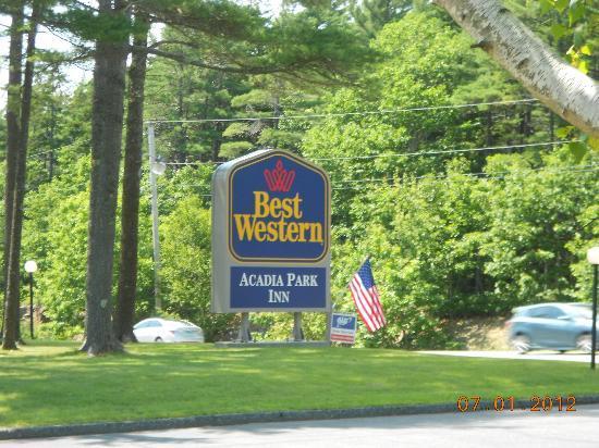 BEST WESTERN Acadia Park Inn : their sign