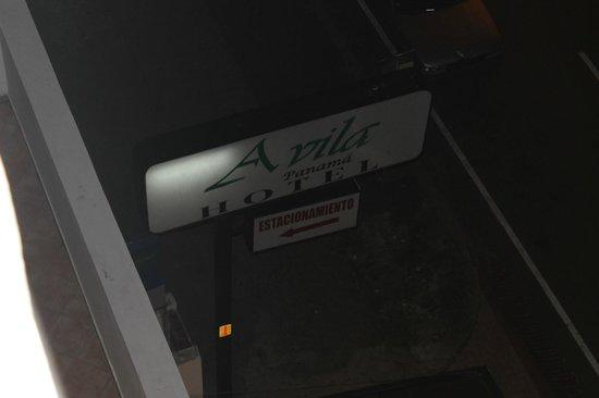 Avila Hotel Panama: Outside sign