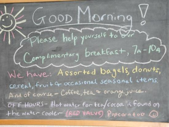 Roosevelt Inn: Note on the blackboard in the guests-only coffee shop