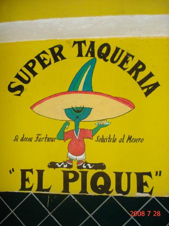 Taqueria El Pique: -