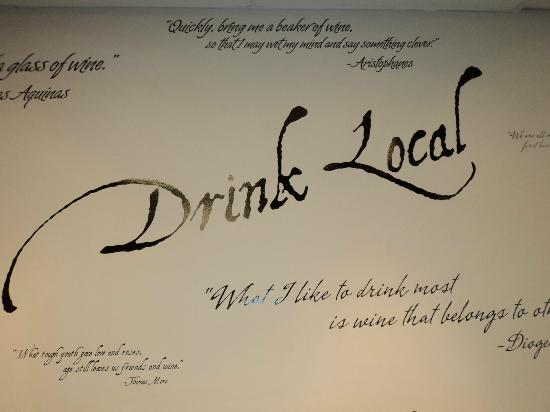 Old Stone Winery: DRINK local is there saying